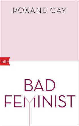 Bild zu Bad Feminist von Gay, Roxane