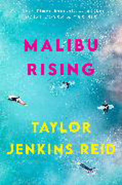 Bild zu Malibu Rising von Reid, Taylor Jenkins