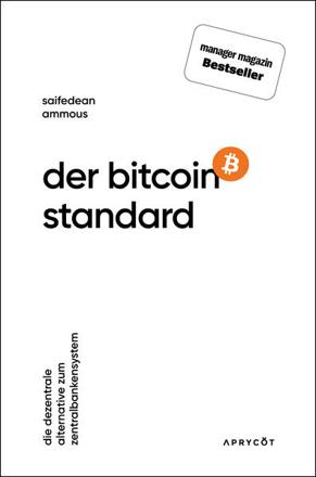 Bild zu Der Bitcoin-Standard von Ammous, Saifedean