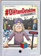 #Datendetektive. Band 3. Die Zeit läuft! von Konecny, Jaromir