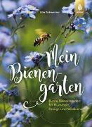 Bild zu Mein Bienengarten von Schwarzer, Elke