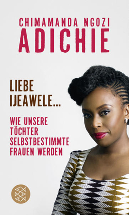 Bild zu Liebe Ijeawele von Adichie, Chimamanda Ngozi
