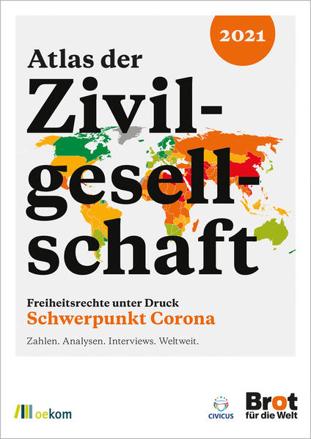 Bild zu Atlas der Zivilgesellschaft: Freiheitsrechte unter Druck von Brot für die Welt, Evangelisches Werk für Diakonie und Entwicklung e.V. (Hrsg.)