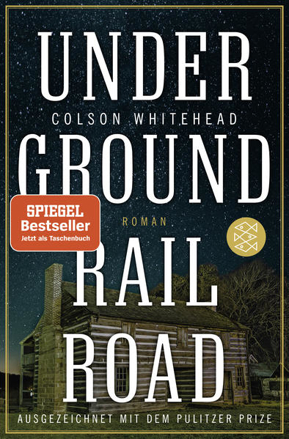 Bild zu Underground Railroad von Whitehead, Colson