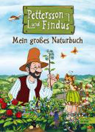 Bild zu Pettersson und Findus: Mein großes Naturbuch von Nordqvist, Sven