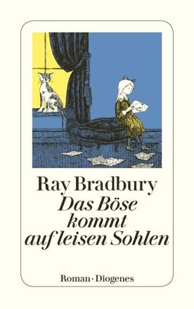 Bild zu Das Böse kommt auf leisen Sohlen von Bradbury, Ray