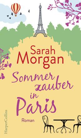 Bild zu Sommerzauber in Paris von Morgan, Sarah