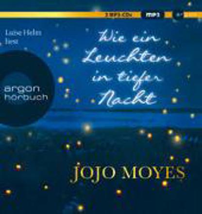 Bild zu Wie ein Leuchten in tiefer Nacht von Moyes, Jojo
