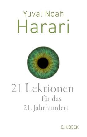 Bild zu 21 Lektionen für das 21. Jahrhundert von Harari, Yuval Noah