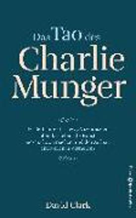 Bild zu Das Tao des Charlie Munger von Clark, David