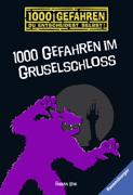 1000 Gefahren im Gruselschloss von Lenk, Fabian
