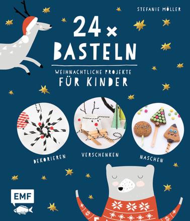 Bild zu 24 x Basteln - Weihnachtliche Projekte für Kinder von Möller, Stefanie