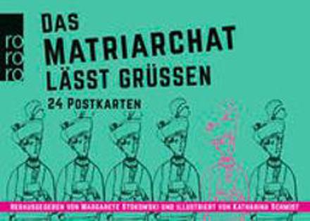 Bild zu Das Matriarchat lässt grüßen von Stokowski, Margarete (Hrsg.)