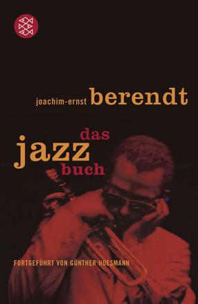 Bild zu Das Jazzbuch von Berendt, Joachim-Ernst