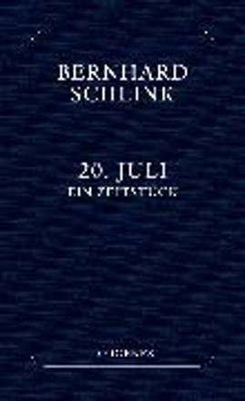 Bild zu 20. Juli von Schlink, Bernhard