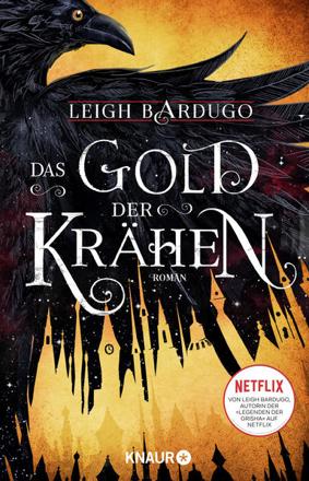 Bild zu Das Gold der Krähen von Bardugo, Leigh