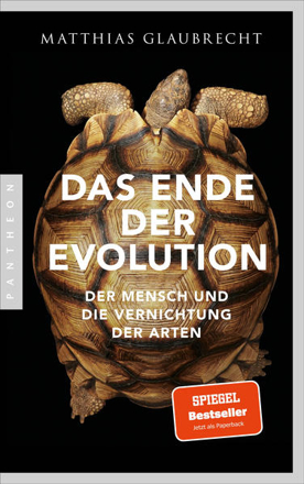 Bild zu Das Ende der Evolution von Glaubrecht, Matthias