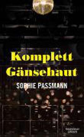 Bild zu Komplett Gänsehaut von Passmann, Sophie