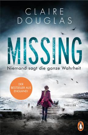 Bild zu Missing - Niemand sagt die ganze Wahrheit von Douglas, Claire