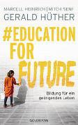 #Education For Future von Hüther, Gerald