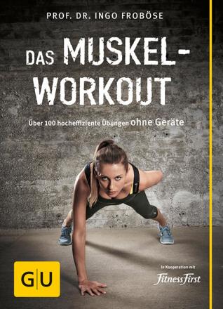 Bild zu Das Muskel-Workout von Froböse, Ingo