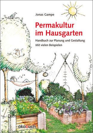 Bild zu Permakultur im Hausgarten von Gampe, Jonas