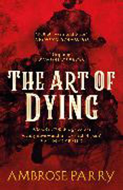 Bild zu The Art of Dying von Parry, Ambrose