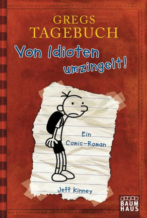 Bild zu Gregs Tagebuch - Von Idioten umzingelt! von Kinney, Jeff
