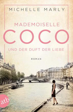 Bild zu Mademoiselle Coco und der Duft der Liebe von Marly, Michelle