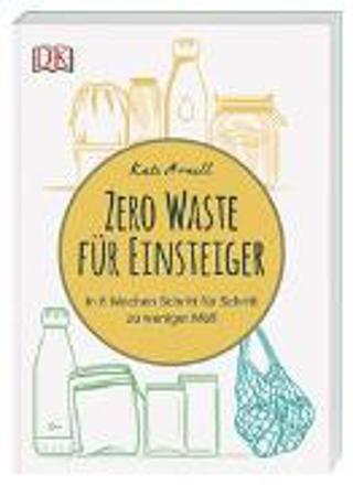 Bild zu Zero Waste für Einsteiger von Arnell, Kate