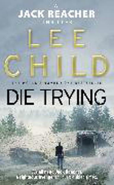 Bild zu Die Trying von Child, Lee