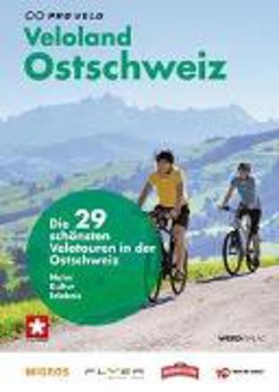 Bild zu Veloland Ostschweiz von Pro Velo (Hrsg.)