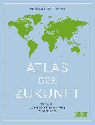 Bild zu Atlas der Zukunft von Goldin, Ian