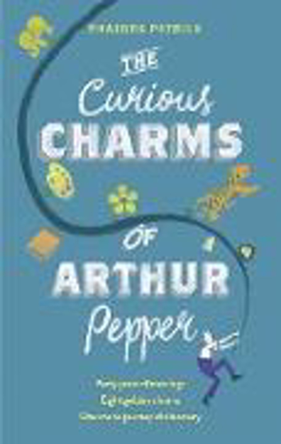 Bild zu The Curious Charms of Arthur Pepper von Patrick, Phaedra