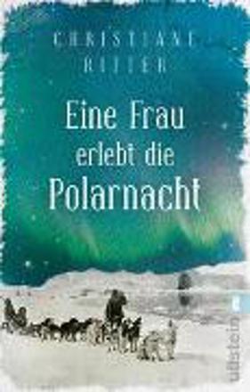 Bild zu Eine Frau erlebt die Polarnacht von Ritter, Christiane