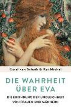 Bild zu Die Wahrheit über Eva von Schaik, Carel van