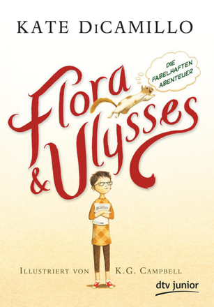 Bild zu Flora und Ulysses - Die fabelhaften Abenteuer von DiCamillo, Kate