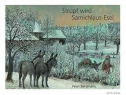 Bild zu Strupf wird Samichlaus-Esel von Bergmann, Peter