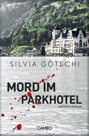 Bild zu Mord im Parkhotel von Götschi, Silvia
