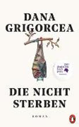 Bild zu Die nicht sterben von Grigorcea, Dana