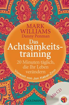Bild zu Das Achtsamkeitstraining von Williams, Mark
