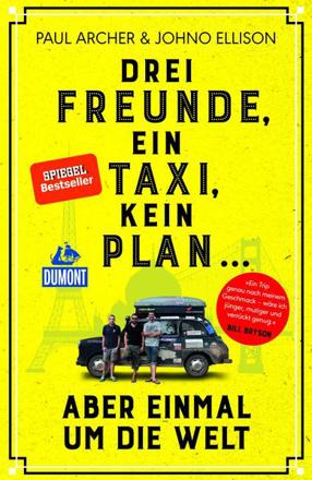 Bild zu Drei Freunde, ein Taxi, kein Plan von Archer, Paul