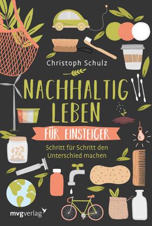 Bild zu Nachhaltig leben für Einsteiger von Schulz, Christoph