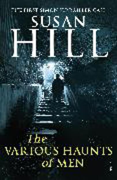 Bild zu The Various Haunts of Men von Hill, Susan