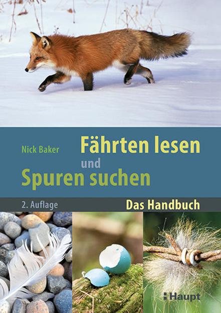 Bild zu Fährten lesen und Spuren suchen von Baker, Nick