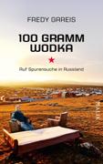 100 Gramm Wodka von Gareis, Fredy