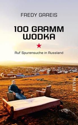 Bild zu 100 Gramm Wodka von Gareis, Fredy