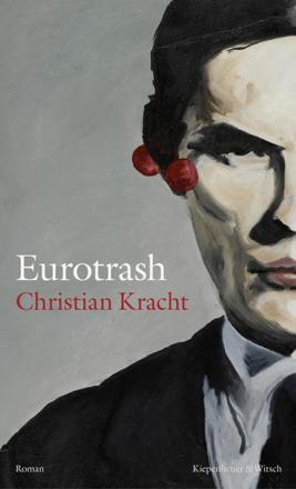 Bild zu Eurotrash von Kracht, Christian