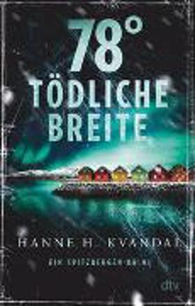 Bild zu 78° tödliche Breite von Kvandal, Hanne H.