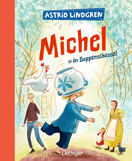 Bild zu Michel aus Lönneberga 1. Michel in der Suppenschüssel von Lindgren, Astrid